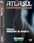 (mijloace_audiovizuale_cd_dvd_lectii_interactive)_atlasul_corpului_uman_1_(pielea,_muschi_si_oase)